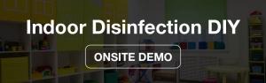 Onsite Demo_Indoor Disinfection DIY